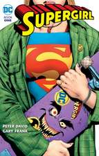 Supergirl Book by Peter David Book One:  Triumphant