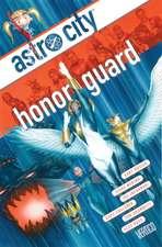 Astro City Vol. 13:  Honor Guard