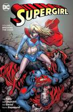 Supergirl Vol. 2:  Breaking the Chain