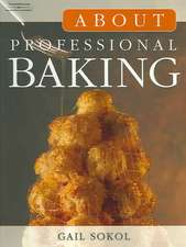 About Professional Baking [With CDROM]:  Creating Powerful Integrated Brand Solutions