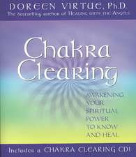 Chakra Clearing [With CD]:  Balancing Work, Family, and Your Inner Life