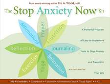 The Stop Anxiety Now Kit