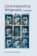 (Over)Interpreting Wittgenstein