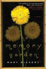 The Memory Garden:  An Award-Winning Fantasy of Loyalty, Family, and Witches