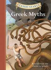 Classic Starts(tm) Greek Myths:  Recycling Projects from the Stuff You Usually Scrap
