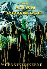 The Aten Promise