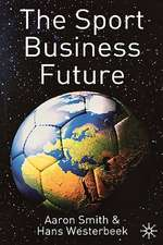 The Sport Business Future