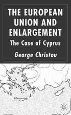 The European Union and Enlargement: The Case of Cyprus