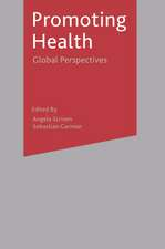 Promoting Health: Global Perspectives