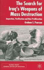 The Search For Iraq's Weapons of Mass Destruction: Inspection, Verification and Non-Proliferation