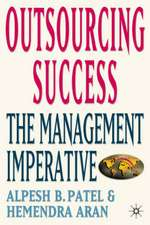 Outsourcing Success: The Management Imperative
