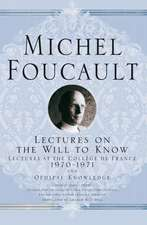 Lectures on the Will to Know