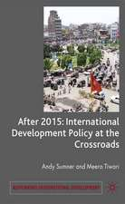After 2015: International Development Policy at a Crossroads