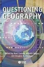 Questioning Geography: Fundamental Debates