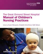 The Great Ormond Street Hospital Manual of Children′s Nursing Practices
