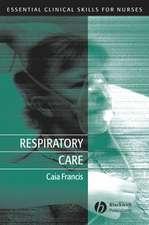 Respiratory Care: Essential Clinical Skills for Nurses