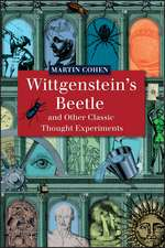 Wittgenstein′s Beetle and Other Classic Thought Experiments