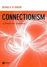 Connectionism: A Hands–on Approach