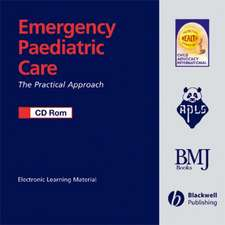 Emergency Paediatric Care CD–ROM: The Practical Approach
