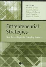 Entrepreneurial Strategies: New Technologies in Emerging Markets