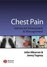 Chest Pain: Advanced Assesment and Management Skills
