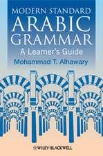 Modern Standard Arabic Grammar: A Learner′s Guide