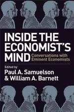 Inside the Economist′s Mind: Conversations with Eminent Economists