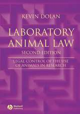 Laboratory Animal Law: Legal Control of the Use of Animals in Research