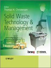 Solid Waste Technology and Management: 2 Volume Set
