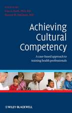 Achieving Cultural Competency: A Case–Based Approach to Training Health Professionals