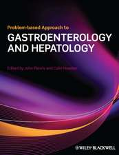 Problem–based Approach to Gastroenterology and Hepatology