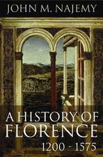 A History of Florence, 1200 – 1575