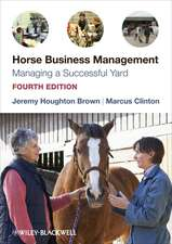 Horse Business Management: Managing a Successful Yard