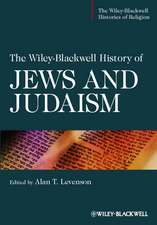 The Wiley–Blackwell History of Jews and Judaism