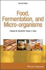 Food, Fermentation, and Micro–organisms