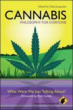 Cannabis – Philosophy for Everyone: What Were We Just Talking About?