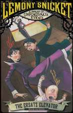 A Series of Unfortunate Events 06. The Ersatz Elevator