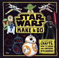 Star Wars Make and Do