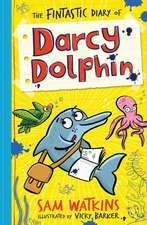 Fintastic Diary of Darcy Dolphin