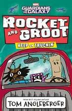 Marvel Rocket & Groot 02: Keep on Truckin'!