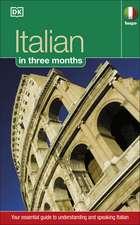 Hugo In Three Months Italian: Beginner's Language Course