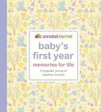 Baby's First Year Memories for Life: A keepsake journal of milestone moments