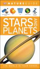 Nature Guide Stars and Planets: The World in Your Hands