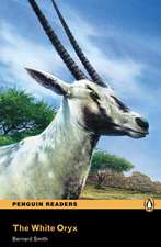 The White Oryx:  From the Coming of Islam to the Present Day