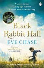 Black Rabbit Hall: The enchanting mystery from the Richard & Judy bestselling author of The Glass House