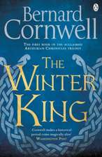 The Winter King: A Novel of Arthur
