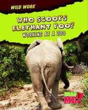 Who Scoops Elephant Poo?