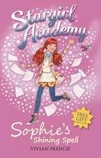 Stargirl Academy 3: Sophie's Shining Spell