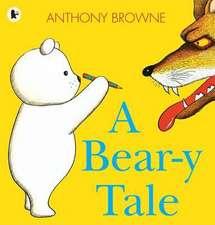 Browne, A: Bear-y Tale