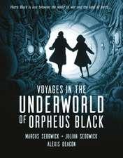 Sedgwick, M: Voyages in the Underworld of Orpheus Black